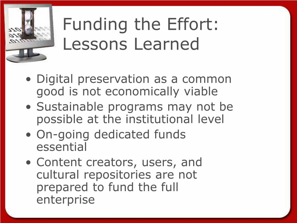Funding the Effort: Lessons Learned