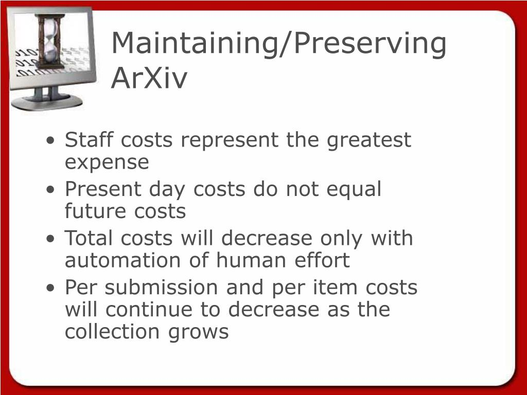 Maintaining/Preserving ArXiv
