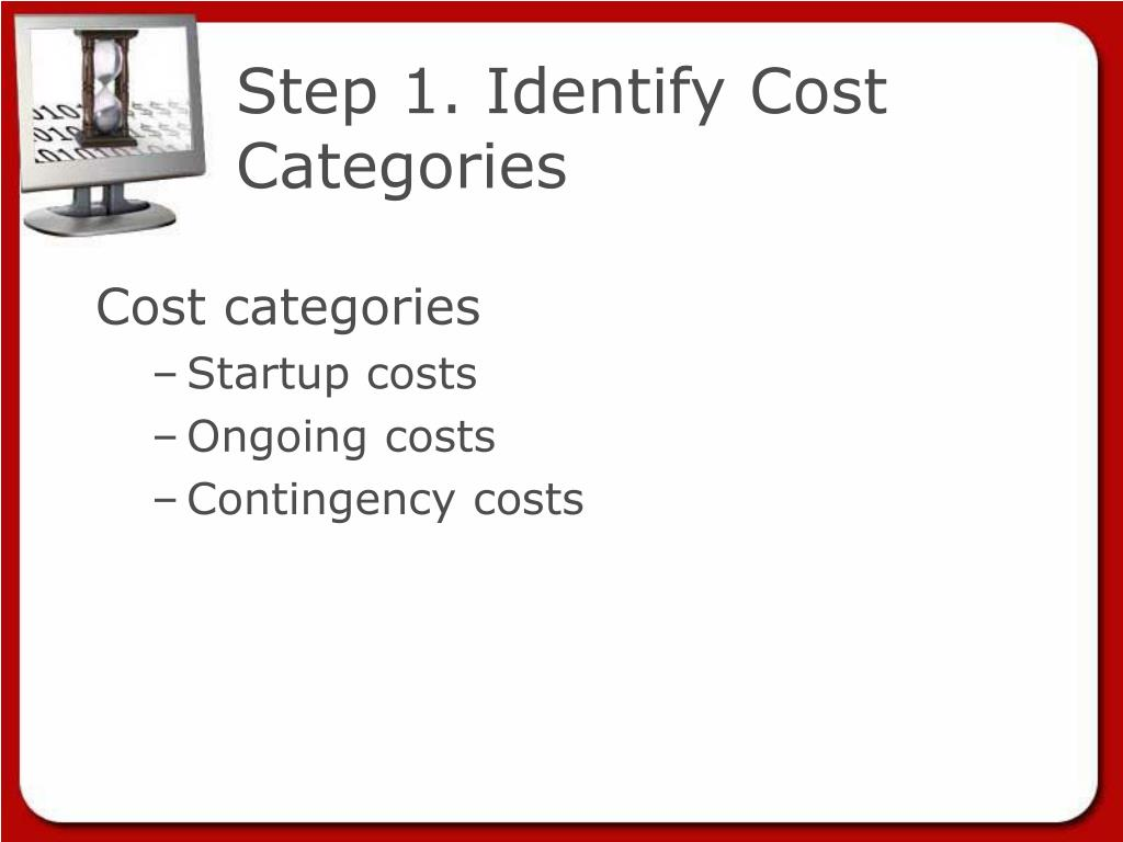Step 1. Identify Cost Categories