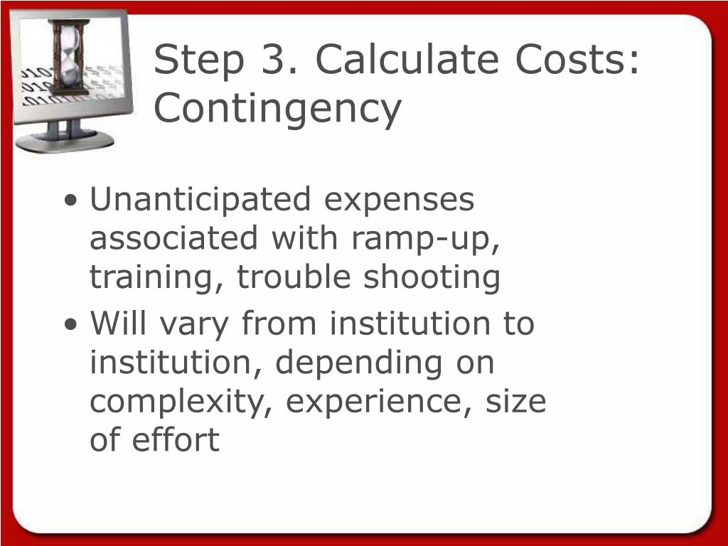 Step 3. Calculate Costs: Contingency