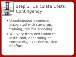 step 3 calculate costs contingency