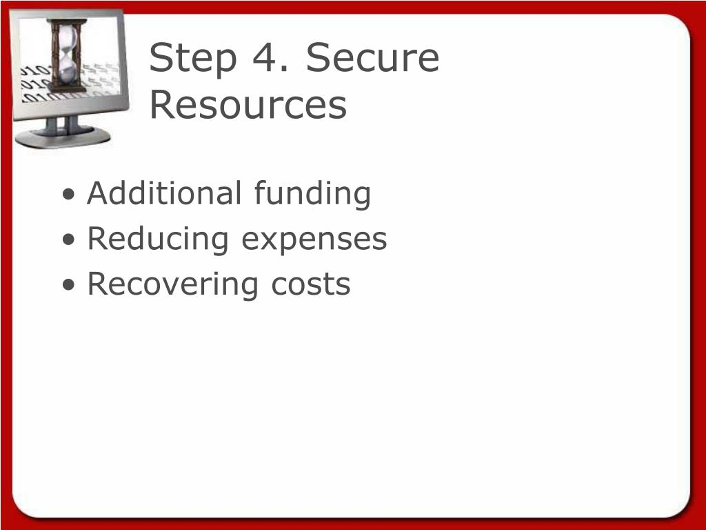 Step 4. Secure Resources