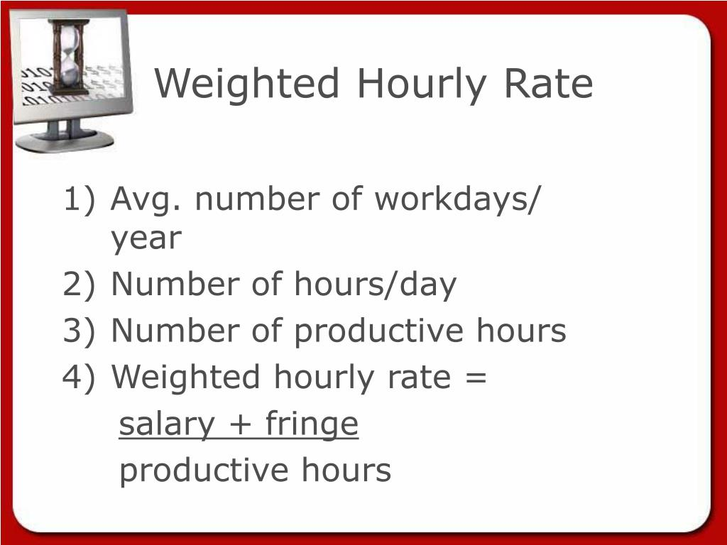 Weighted Hourly Rate