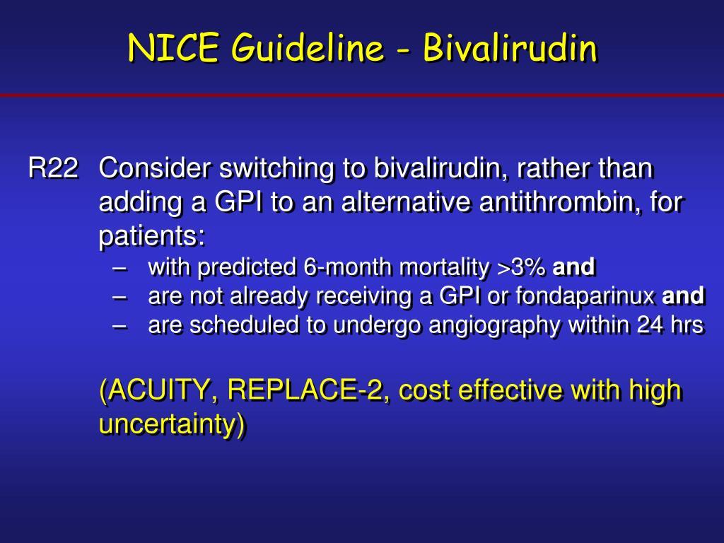 NICE Guideline - Bivalirudin