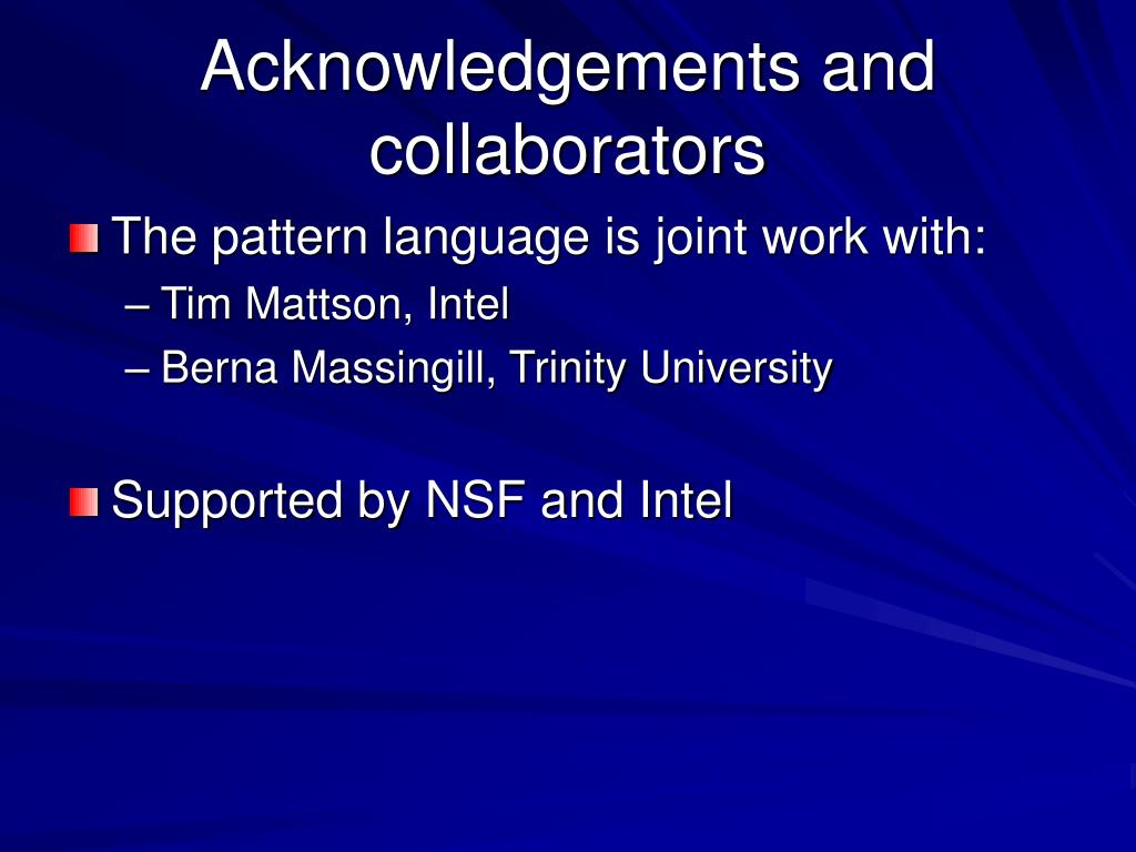 Acknowledgements and collaborators