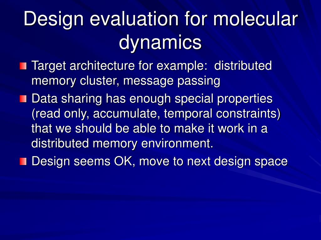 Design evaluation for molecular dynamics