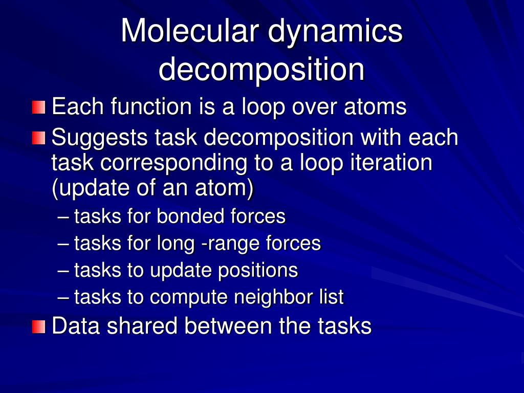 Molecular dynamics decomposition