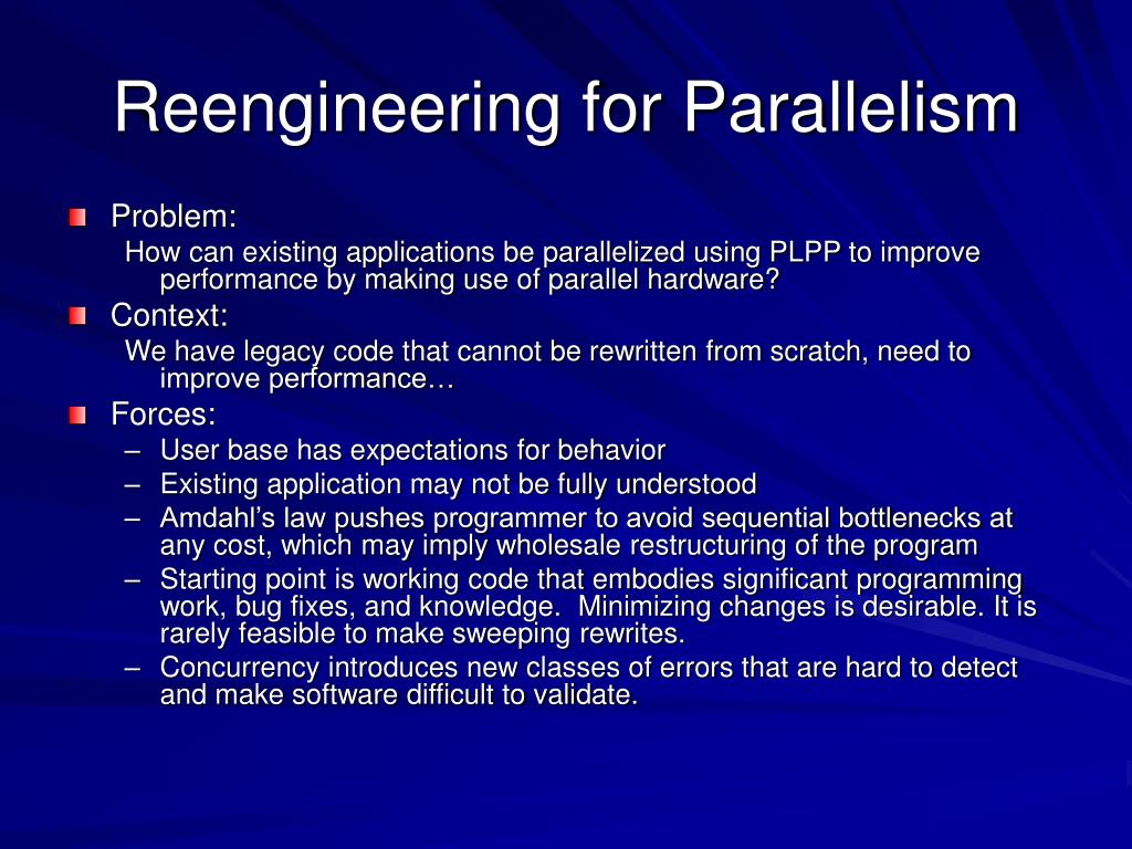 Reengineering for Parallelism