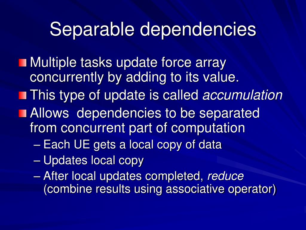 Separable dependencies
