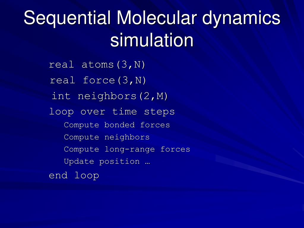 Sequential Molecular dynamics simulation