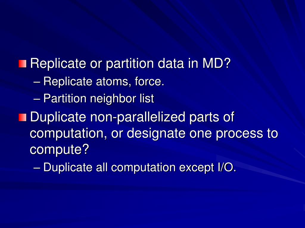 Replicate or partition data in MD?