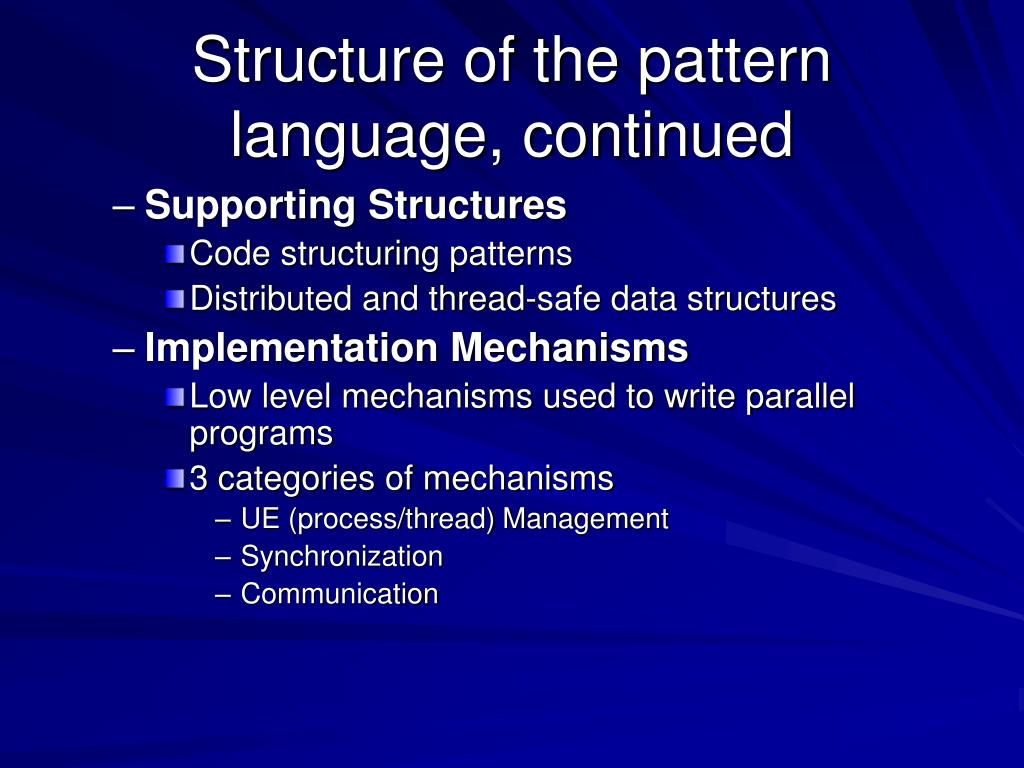 Structure of the pattern language, continued