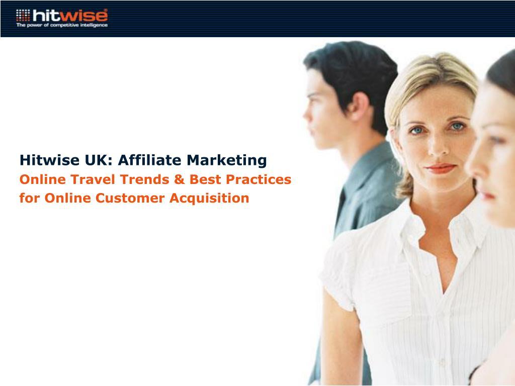 Hitwise UK: Affiliate Marketing