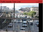traffic beside train line