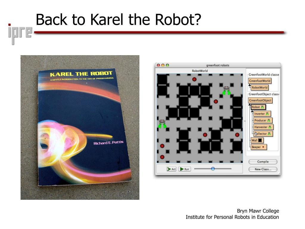Back to Karel the Robot?