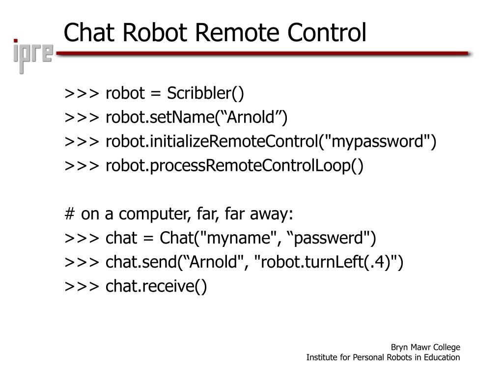 Chat Robot Remote Control