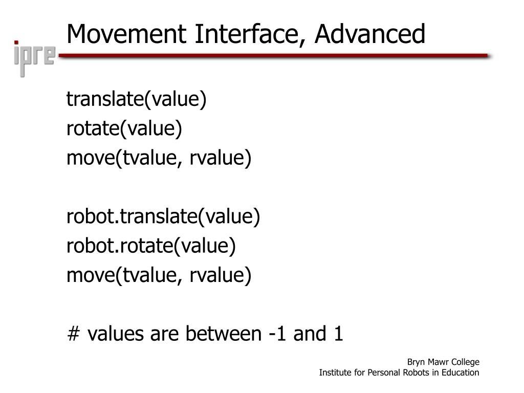 Movement Interface, Advanced