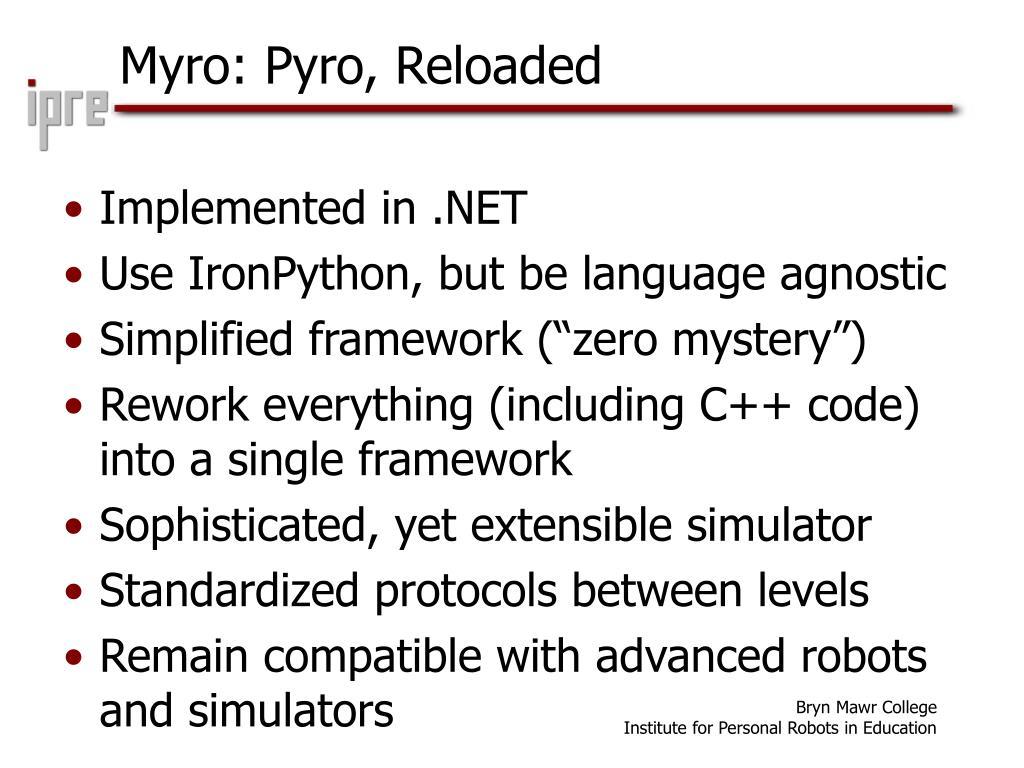 Myro: Pyro, Reloaded