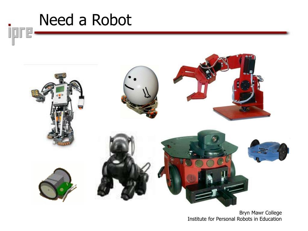 Need a Robot
