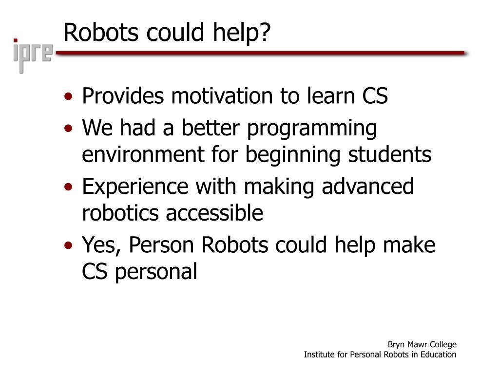 Robots could help?