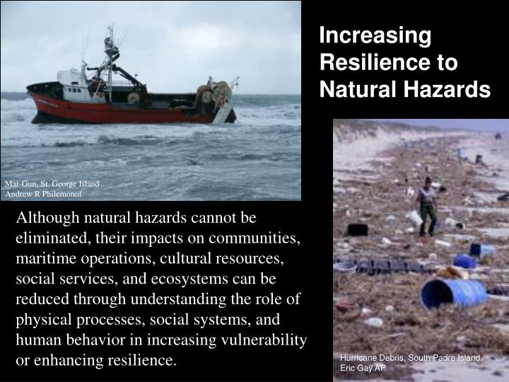 Increasing Resilience to Natural Hazards