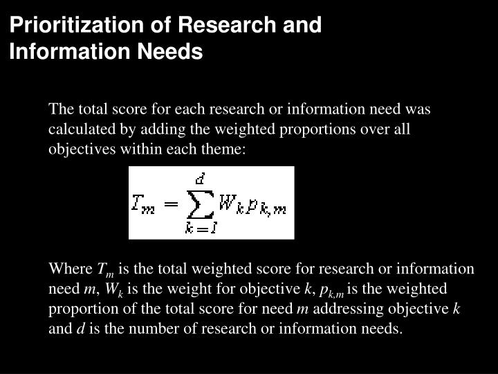 Prioritization of Research and Information Needs