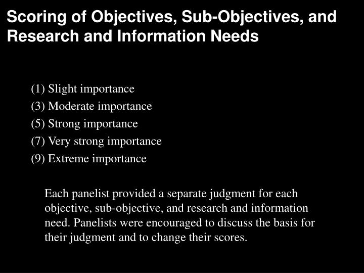 Scoring of Objectives, Sub-Objectives, and Research and Information Needs