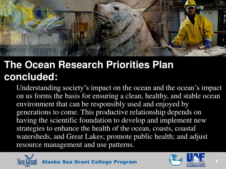 The Ocean Research Priorities Plan concluded: