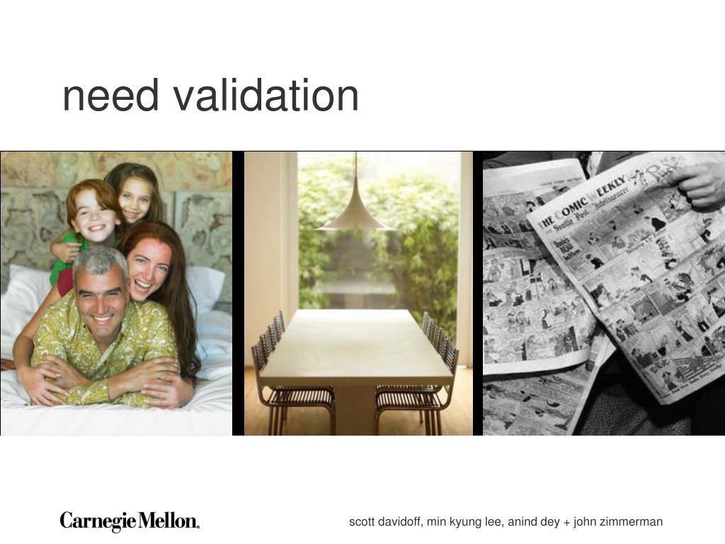 need validation