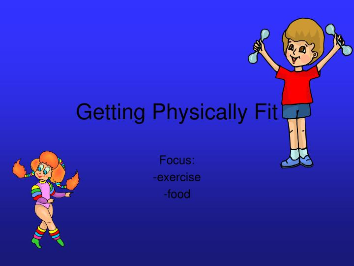Getting physically fit