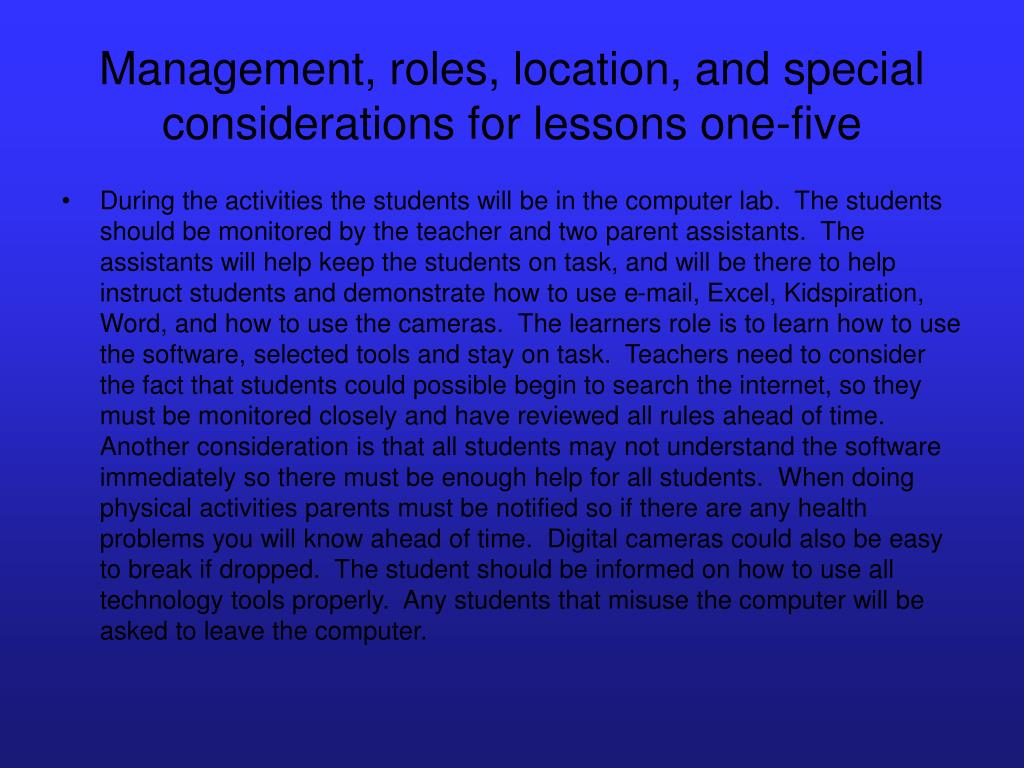 Management, roles, location, and special considerations for lessons one-five
