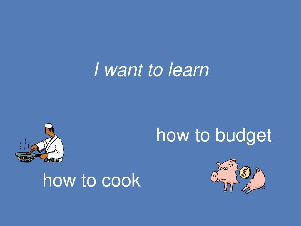 I want to learn