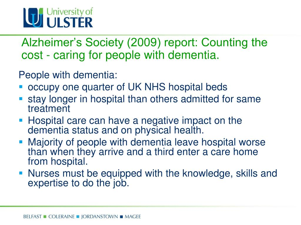 Alzheimer's Society (2009) report: Counting the cost - caring for people with dementia.