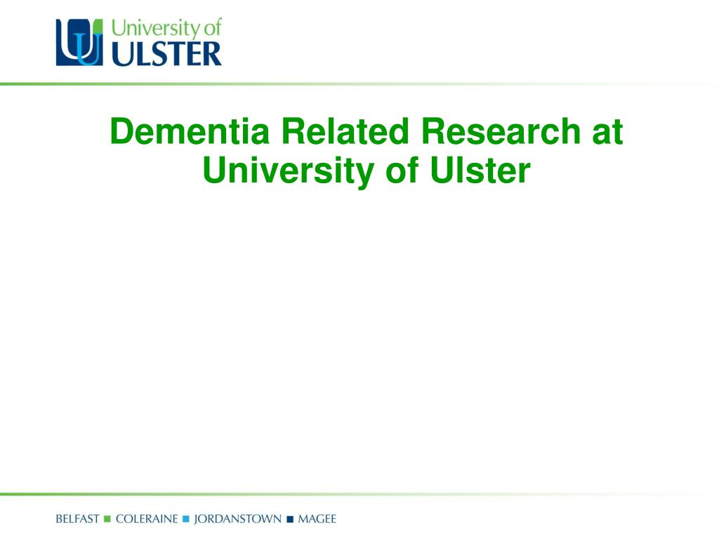 Dementia Related Research at University of Ulster
