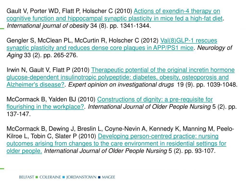 Gault V, Porter WD, Flatt P, Holscher C (2010)