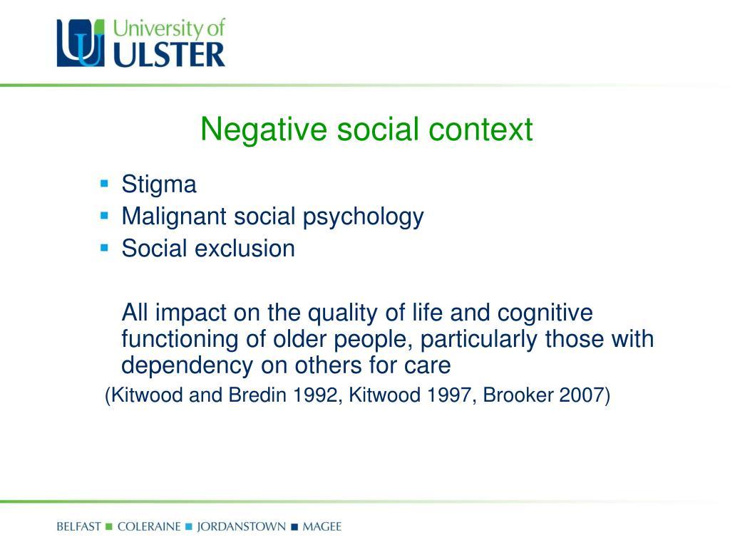 Negative social context