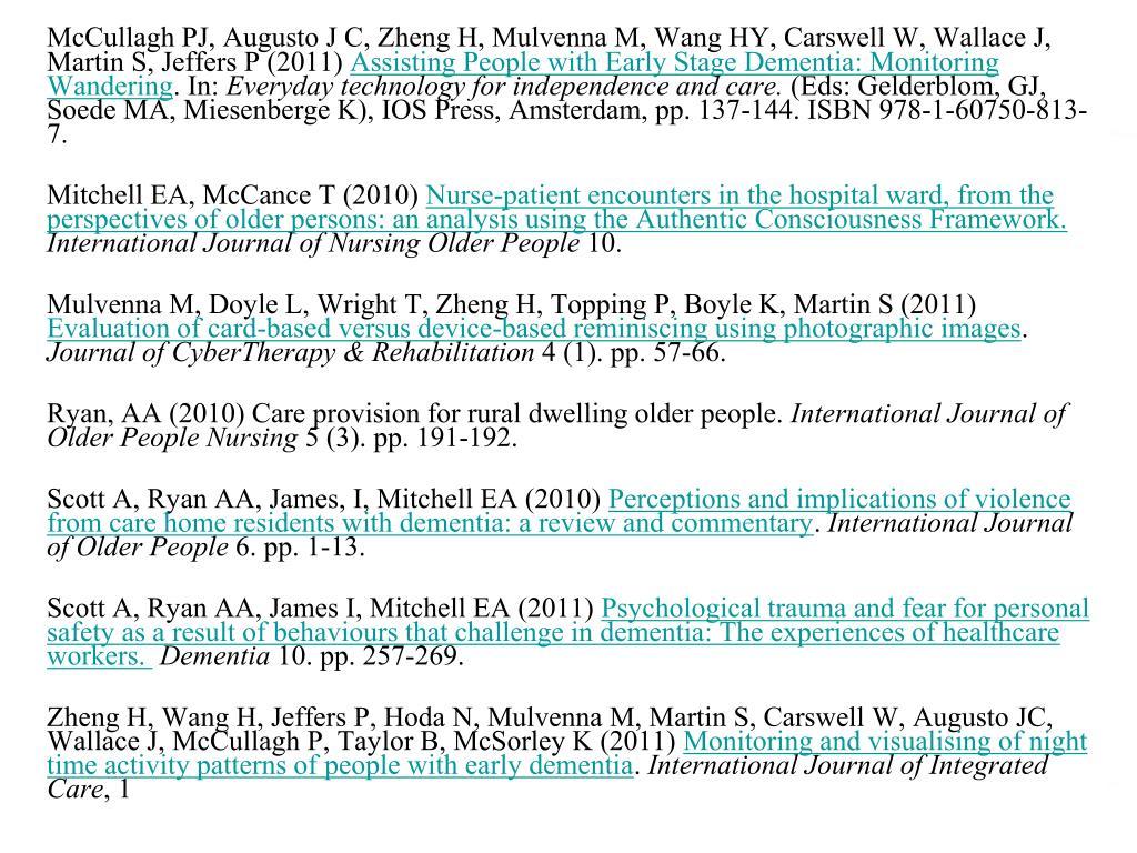 McCullagh PJ, Augusto J C, Zheng H, Mulvenna M, Wang HY, Carswell W, Wallace J, Martin S, Jeffers P (2011)