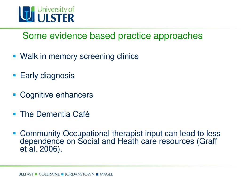 Some evidence based practice approaches
