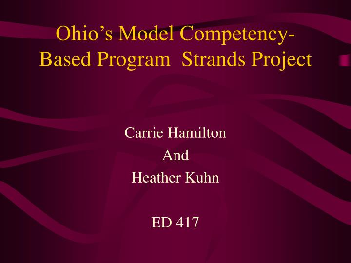 Ohio s model competency based program strands project