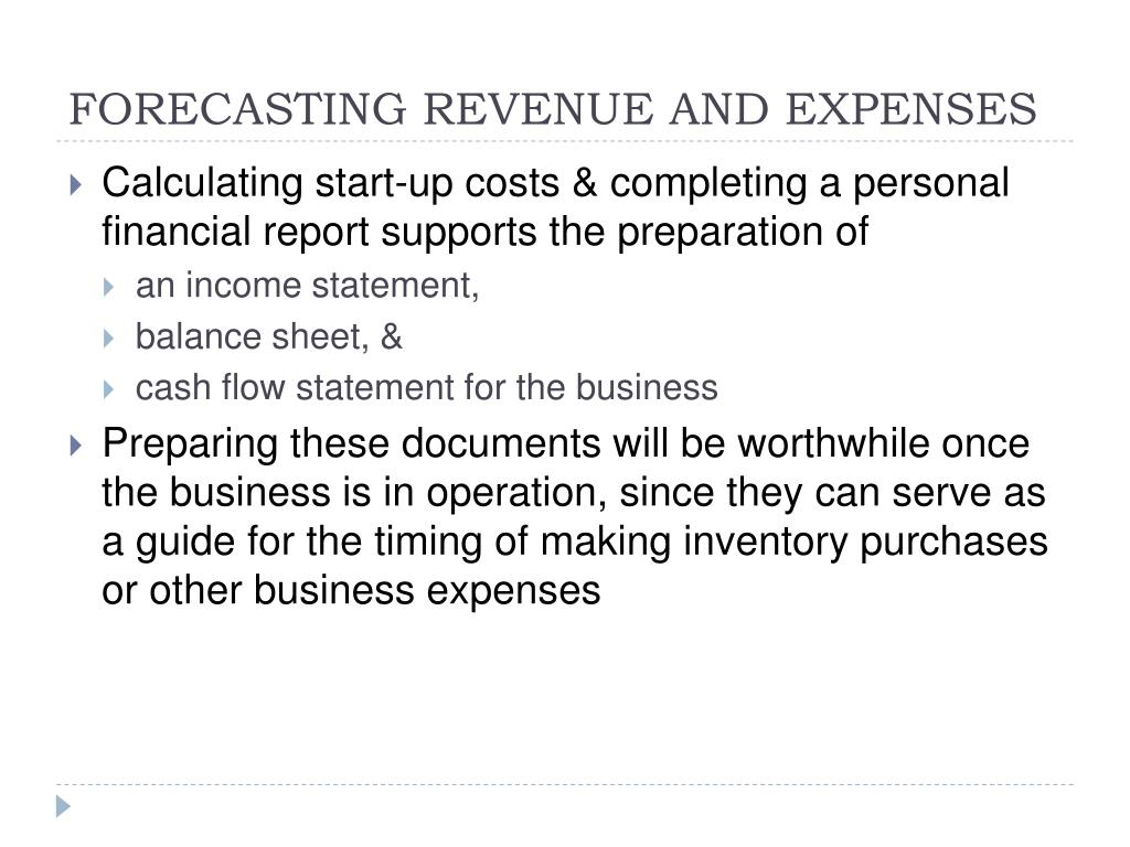 FORECASTING REVENUE AND EXPENSES