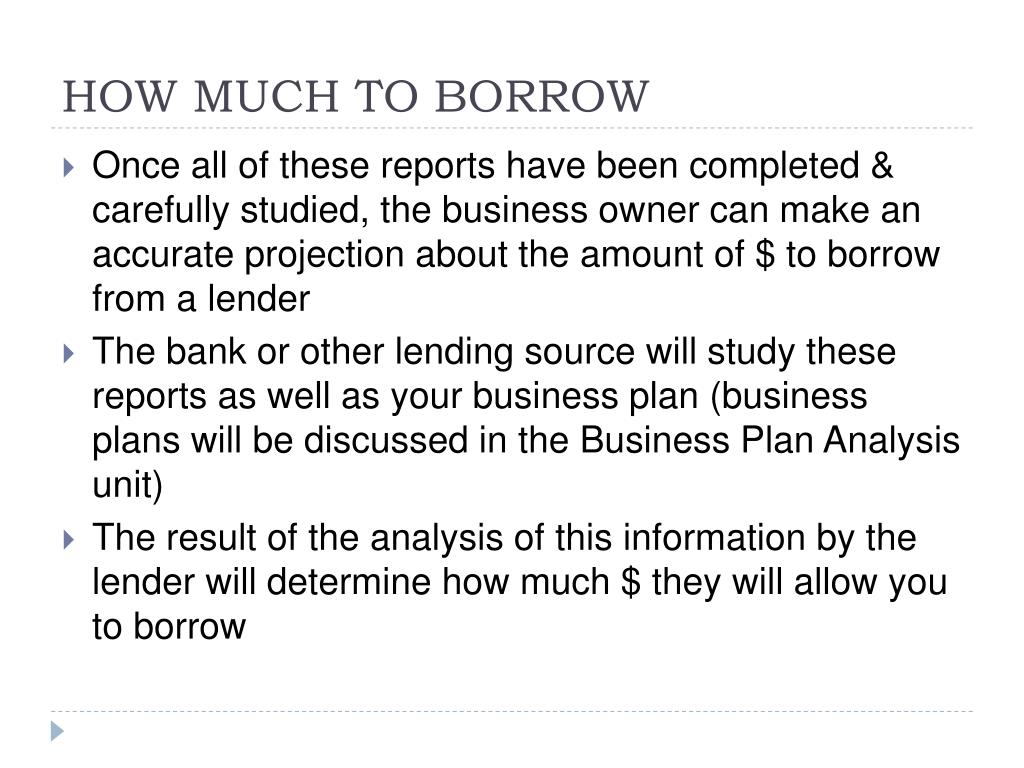 HOW MUCH TO BORROW