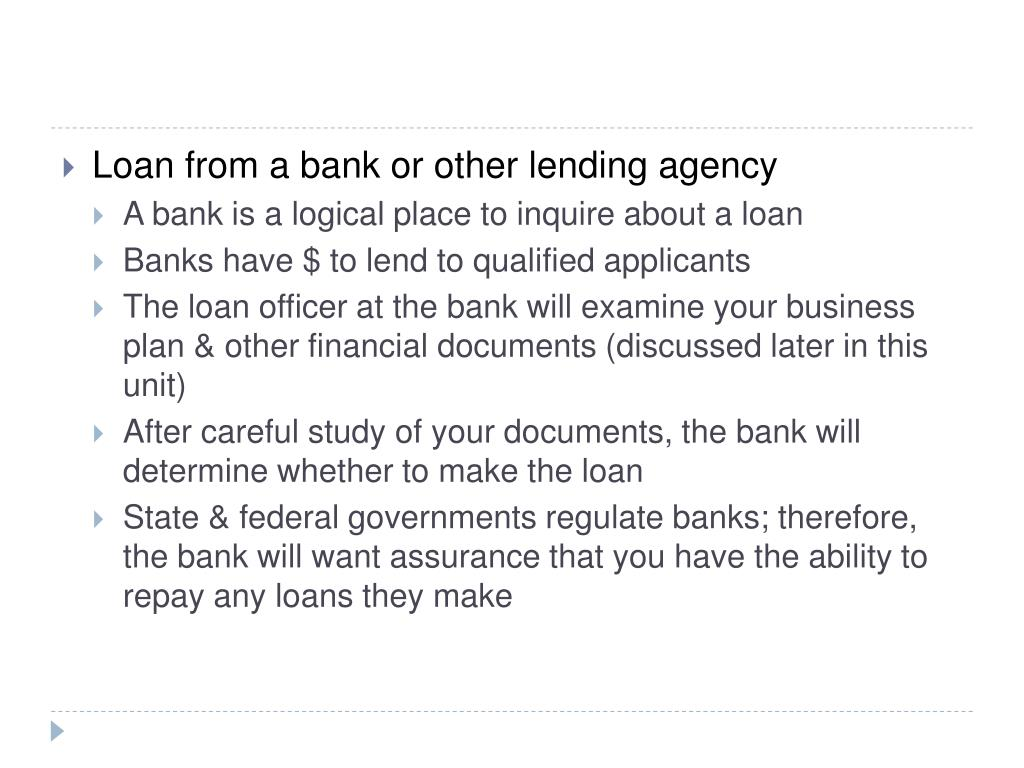 Loan from a bank or other lending agency