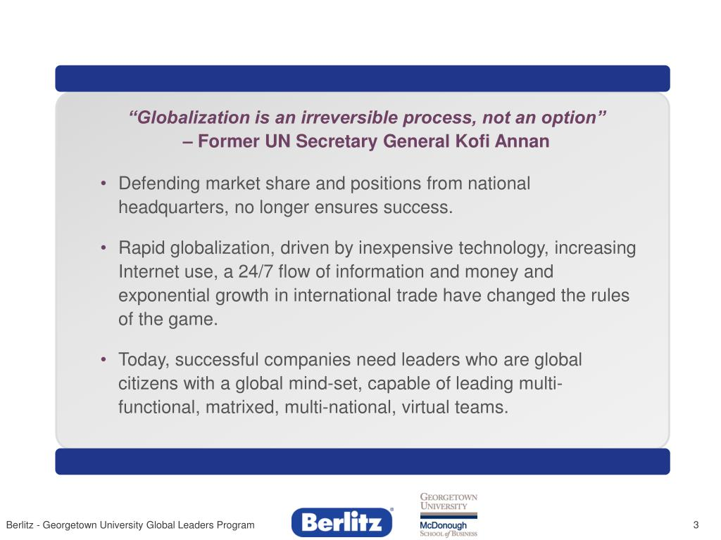 """Globalization is an irreversible process, not an option"""