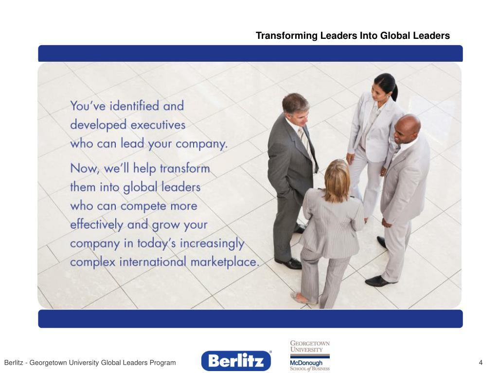 Transforming Leaders Into Global Leaders