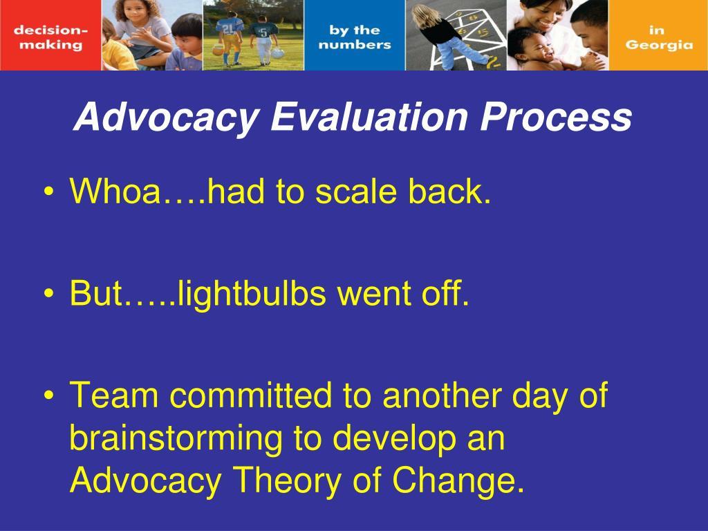 Advocacy Evaluation Process
