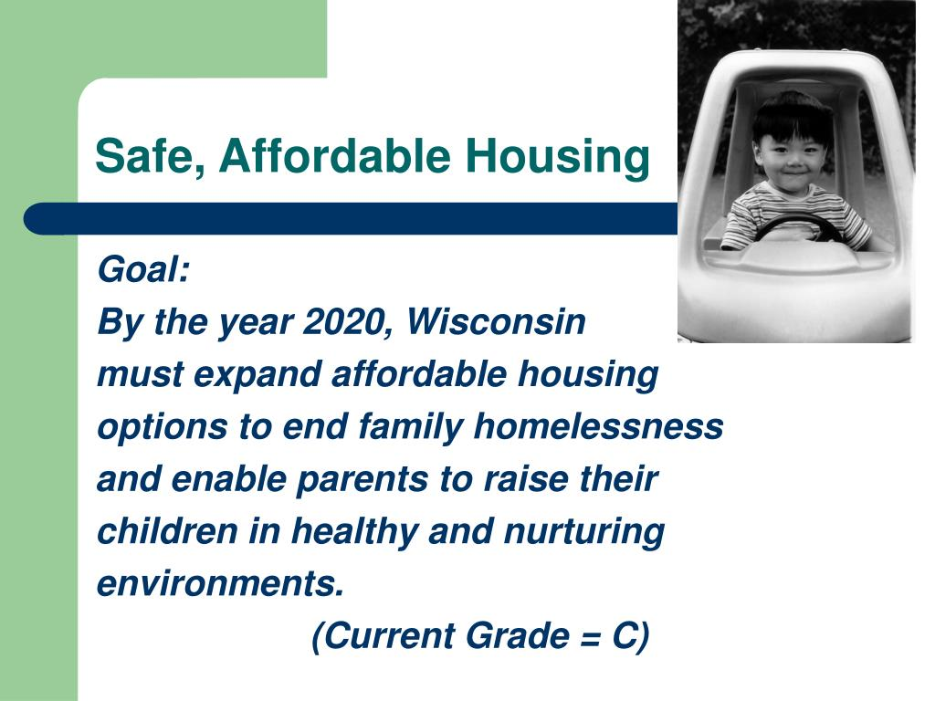 Safe, Affordable Housing