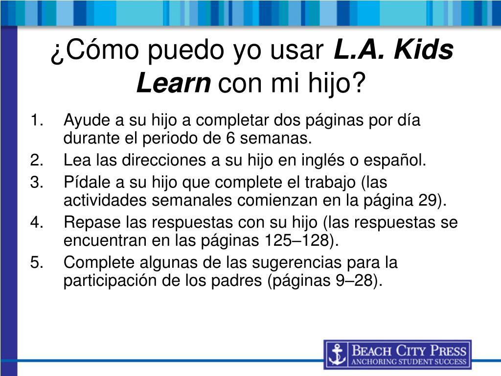 Ayude a su hijo a completar dos páginas por día durante el periodo de 6 semanas.