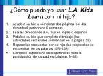 c mo puedo yo usar l a kids learn con mi hijo
