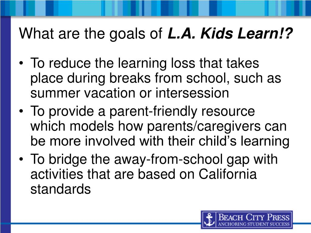 To reduce the learning loss that takes place during breaks from school, such as summer vacation or intersession
