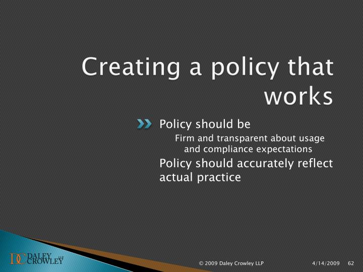 Creating a policy that works